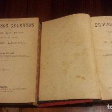 Libros antiguos: PROCESOS CÉLEBRES (JOSÉ LARIBAL) FAMOSOS CASOS CRÍMENES ASESINOS. SIGLO XIX. COMPLETO,CON GRABADOS.. Lote 182178733