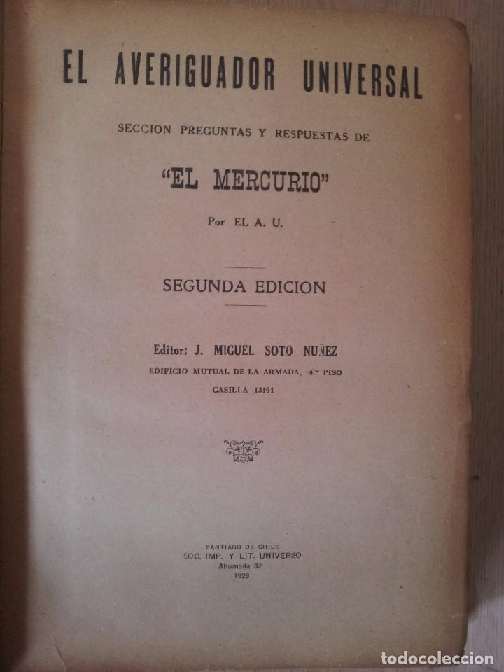 Libros antiguos: EL AVERIGUADOR UNIVERSAL, SECCIÓN PREGUNTAS Y RESPUESTAS DE EL MERCURIO - SEGUNDA EDICIÓN 1929 - Foto 2 - 76907263