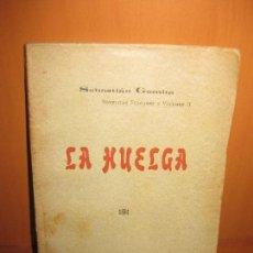 Libros antiguos: LA HUELGA. SEBASTIAN GOMILA. LIBRERIA ANTONIO LOPEZ.. Lote 76938705