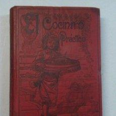 Libros antiguos: EL COCINERO PRÁCTICO (1903). Lote 77113569