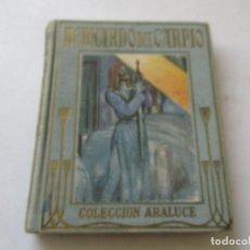 Libros antiguos: BERNARDO DEL CARPIO,, RELATADA A LOS NIÑOS, JOSÉ BAEZA-CASA EDT: ARALUCE-1937-1ª. EDICIÓN. Lote 77114633