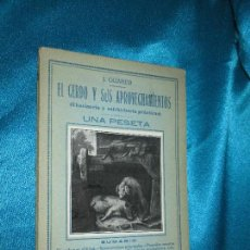 Libros antiguos: EL CERDO Y SUS APROVECHAMIENTOS, J. GUABER · BERGUA , S/F. Lote 77223429