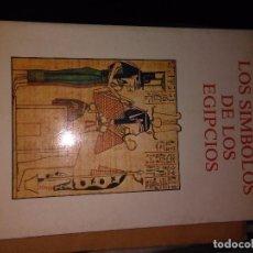 Livros antigos: LOS SIMBOLOS DE LOS EGIPCIOS. Lote 77228825