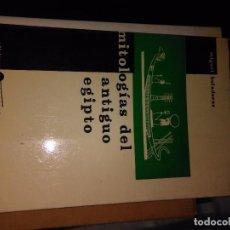 Libros antiguos: MITOLOGIA DEL ANTIGUO EGIPTO. Lote 77228957