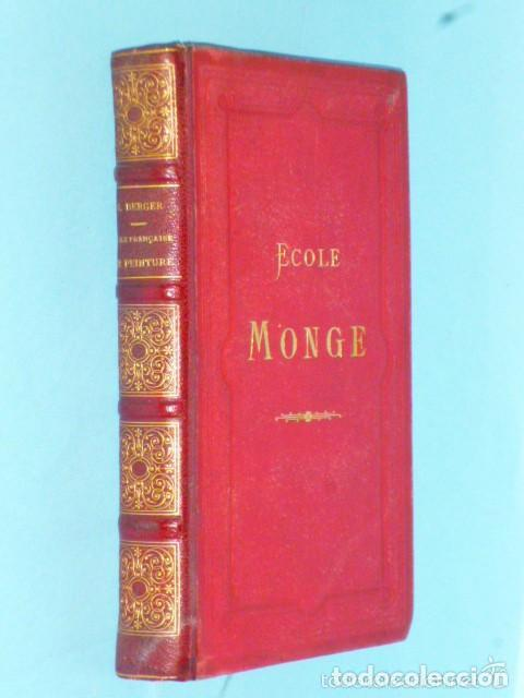 L´ÉCOLE FRANÇAISE DE PEINTURE DEPUIS SES ORIGINES JUSQU´A LA FIN DU REGNE DE LOUIS XIV (Libros Antiguos, Raros y Curiosos - Otros Idiomas)