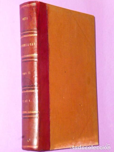 TRAITÉ THÉORIQUE ET PRATIQUE DES MOTEURS A GAZ ET A PÉTROLE. TOME II (1895) (Libros Antiguos, Raros y Curiosos - Otros Idiomas)