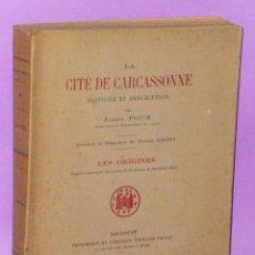 Libros antiguos: LA CITÉ DE CARCASSONNE. HISTOIRE ET DESCRIPTION. . Lote 77274393