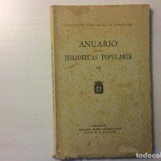 Libros antiguos: ANUARIO BIBLIOTECAS POPULARES. 1927. DIPUTACIÓN BARCELONA. SALLENT, CANET DE MAR, PINEDA Y GRANOLLER. Lote 77280405