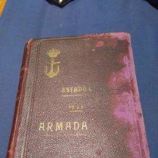 Libros antiguos: ESTADO GENERAL DE LA ARMADA PARA EL AÑO 1905 (TOMO PRIMERO).. Lote 77286893