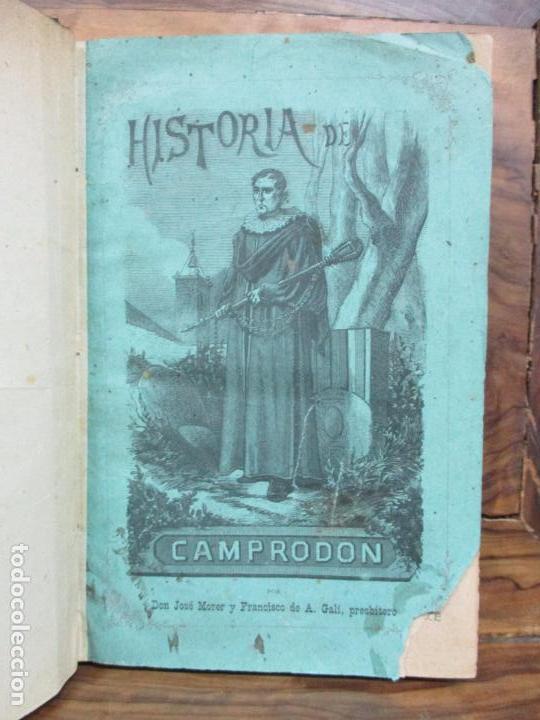 HISTORIA DE CAMPRODÓN. MORER, JOSÉ Y GALÍ, F. DE A. (Libros Antiguos, Raros y Curiosos - Historia - Otros)