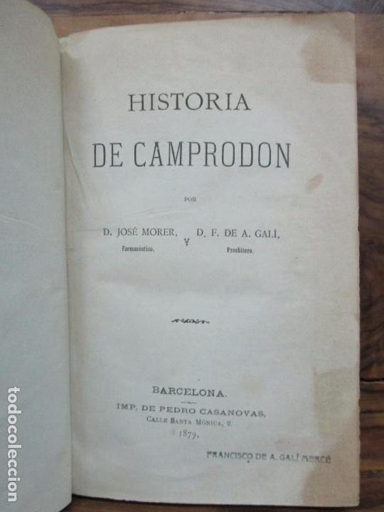 Libros antiguos: HISTORIA DE CAMPRODÓN. MORER, José y GALÍ, F. de A. - Foto 3 - 77303725