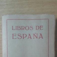 Libros antiguos: LIBROS DE ESPAÑA. Lote 77327433