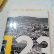 Libros antiguos: C2__LIBRO ,CUENTOS MUNICIPALES__MIDE APROXIMADO 19X12X3CM. Lote 77330749