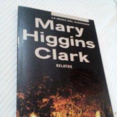 Libros antiguos: C2__LIBRO PEQUEÑO_RELATOS__MARY HIGGINS CLARK,LA REINA DEL SUSPENSE_MIDE 18X11X1CM. Lote 77332265