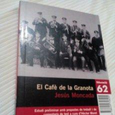 Libros antiguos: C2__LIBRO PEQUEÑO_ CATALAN,EL CAFE DE LA GRANOTA___MIDE 18X11X2CM. Lote 77334693