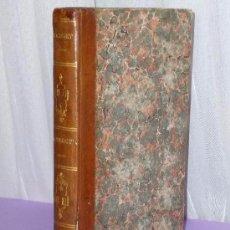 Libros antiguos: OEUVRES COMPLÈTES DE BOSSUET. TOME XXXVI .- INSTRUCTIONS SUR LES ÉTATS D´ORAISON. (1828). Lote 77361533