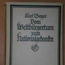 Libros antiguos: VOM WELTBÜRGERTUM ZUM NATIONALGEDANKEN. ZWÖLF BILDER AUS SCHILLERS LEBENSKREIS UND WIRKUNGSBEREICH.. Lote 77361993