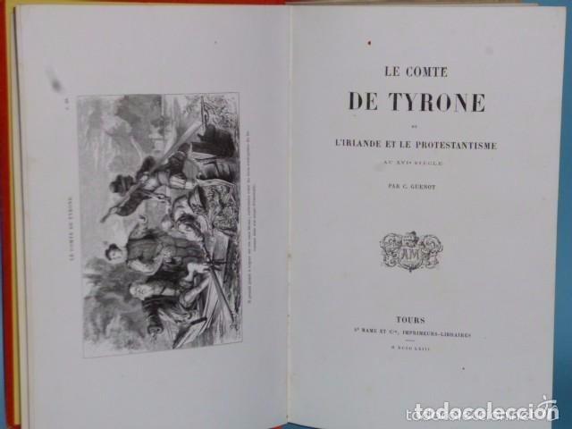 Libros antiguos: Le Comte de Tyrone ou l'Irlande et le Protestantisme au XVIe siècle.(1863) - Foto 3 - 77362217