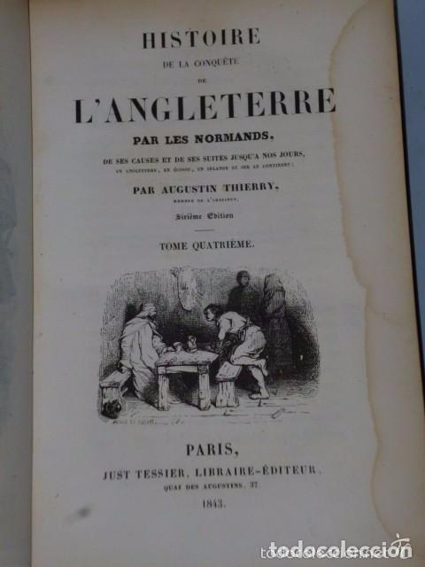 Libros antiguos: HISTOIRE DE LA CONQUETE DE L'ANGLETERRE PAR LES NORMANDS..-. (4 TOMOS, 1843) - Foto 5 - 77373933