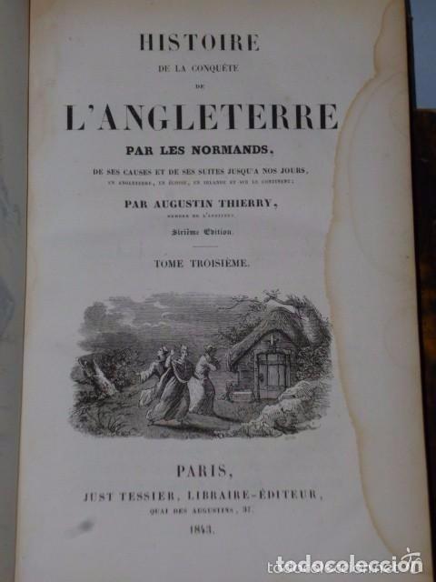 Libros antiguos: HISTOIRE DE LA CONQUETE DE L'ANGLETERRE PAR LES NORMANDS..-. (4 TOMOS, 1843) - Foto 6 - 77373933