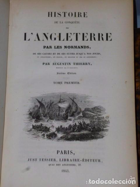 Libros antiguos: HISTOIRE DE LA CONQUETE DE L'ANGLETERRE PAR LES NORMANDS..-. (4 TOMOS, 1843) - Foto 14 - 77373933
