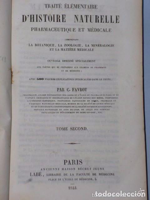 Libros antiguos: TRAITÉ ÉLÉMENTAIRE D´HISTOIRE NATURELLE PHARMACEUTIQUE ET MÉDICALE.... TOME SECOND ( 1843) - Foto 2 - 77374029