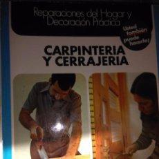 Libros antiguos: CARPINTERIA Y CERRAJERIA. Lote 77420789