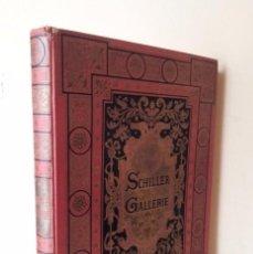 Livres anciens: WILHELM VON KAULBACH - SCHILLER=GALLERIE - NACH ORIGINAL KARTONS - IDIOMA ALEMAN - AÑO 1880. Lote 77438797