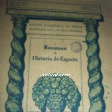 Libros antiguos: RESUMEN HISTORIA DE ESPAÑA Y RESUMEN HISTORIA UNIVERSAL .1933. SEIX BARRAL.. Lote 77464457