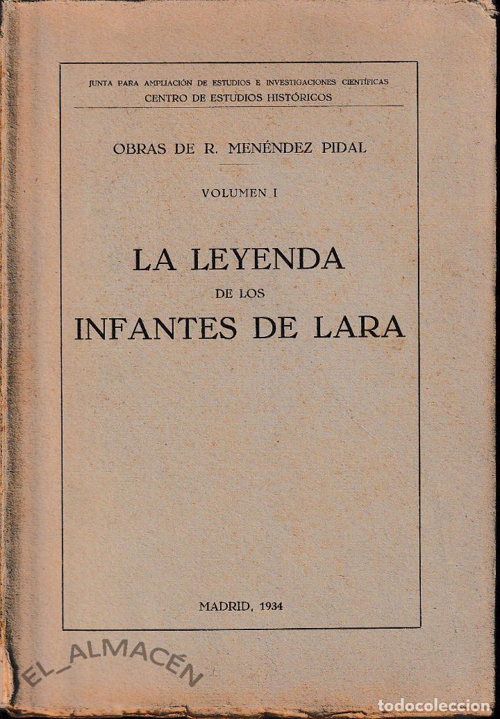 LA LEYENDA DE LOS INFANTES DE LARA (MENÉNDEZ PIDAL) - 1934 - SIN USAR JAMÁS (Libros Antiguos, Raros y Curiosos - Historia - Otros)