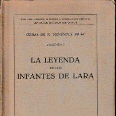 Libros antiguos: LA LEYENDA DE LOS INFANTES DE LARA (MENÉNDEZ PIDAL) - 1934 - SIN USAR JAMÁS. Lote 77484915