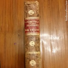 Livros antigos: HISTOIRE DE FRANCE LE DIX-HUITIEME SIECLE PAR CHARLES LACRETELLE, 1819. Lote 271886713