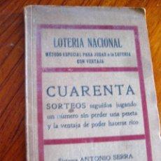 Libros antiguos: LOTERIA NACIONAL . METODO PARA JUGAR , SISTEMA ANTONIO SERRA . 1929 . Lote 77556693