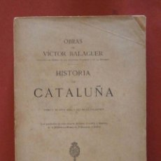 Libros antiguos: HISTORIA DE CATALUÑA TOMO V. VICTOR BALAGUER. Lote 77592641