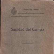 Libros antiguos: MINISTERIOR DE FOMENTO. AGRICULTURA. SANIDAD DEL CAMPO. MADRID, 1912. HIGIENE. Lote 77621589