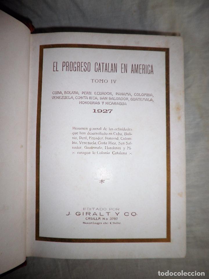 Libros antiguos: EL PROGRESO CATALAN EN AMERICA - AÑO 1927 - MONUMENTAL OBRA ILUSTRADA. - Foto 4 - 77805333