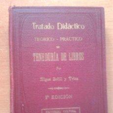 Libros antiguos: TENEDURIA DE LIBROS. MIGUEL BOFILL Y TRIAS. IMP. BAYER HNOS. Y Cª. 5ª EDICION. 1927.. Lote 77320461