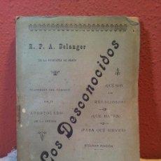Libros antiguos: BELANGER, - A. - LOS DESCONOCIDOS. ¿QUÉ SON LOS RELIGIOSOS? ¿PARA QUÉ SIRVEN? BELANGER (REF-1AC),. Lote 77872593