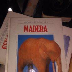 Libros antiguos: ESCUELA DE ARTESANIA: MADERA. Lote 78028077