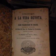 Libros antiguos: A LA VIDA DEVOTA. Lote 78034941