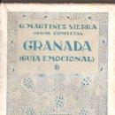 Libros antiguos: G. MARTÍNEZ SIERRA : GRANADA (RENACIMIENTO, 1931) AÚN SIN DESBARBAR. Lote 78043273