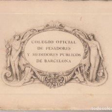 Libros antiguos: COLEGIO OFICIAL DE PESADORES Y MEDIDORES PUBLICOS DE BARCELONA 1924. Lote 78055789