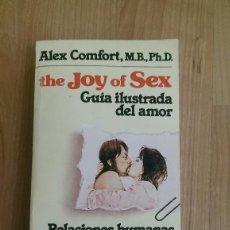 Libros antiguos: THE JOY OF THE SEX. GUÍA ILUSTRADA DEL AMOR. Lote 78063797