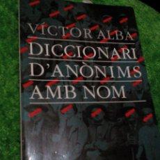 Libros antiguos: C2____LIBRO CATALAN_DICCIONARI D'ANONIMS AMB NOM___ MIDE 20X12X1. Lote 78191937