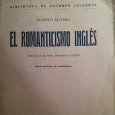 Libros antiguos: EL ROMANTICISMO INGLES. FEDERICO OLIVERO. Lote 78265113