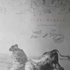 Libros antiguos: LIBRO TAUROMAQUIA FRANCISCO DE GOYA EN ESPAÑOL E ITALIANO 77 PAGINAS 33 ESTAMPAS DEL ORIGINAL. Lote 78316797