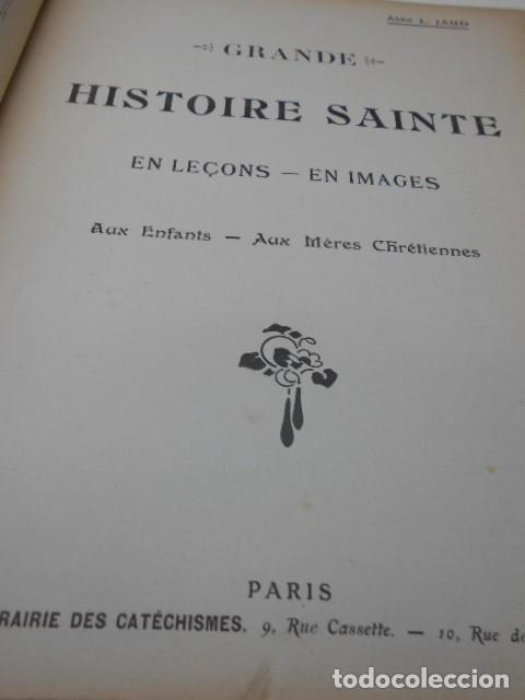 Libros antiguos: ABBE L. JAUD: GRANDE HISTOIRE SAINTE EN LEÇONS - EN IMAGES AUX ENFANTS - AUX MERES CHRETIENNES. - Foto 2 - 78356681