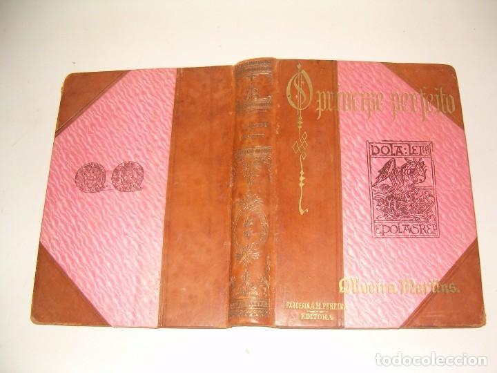OLIVEIRA MARTINS. O PRINCIPE PERFEITO. RM79287. (Libros Antiguos, Raros y Curiosos - Historia - Otros)