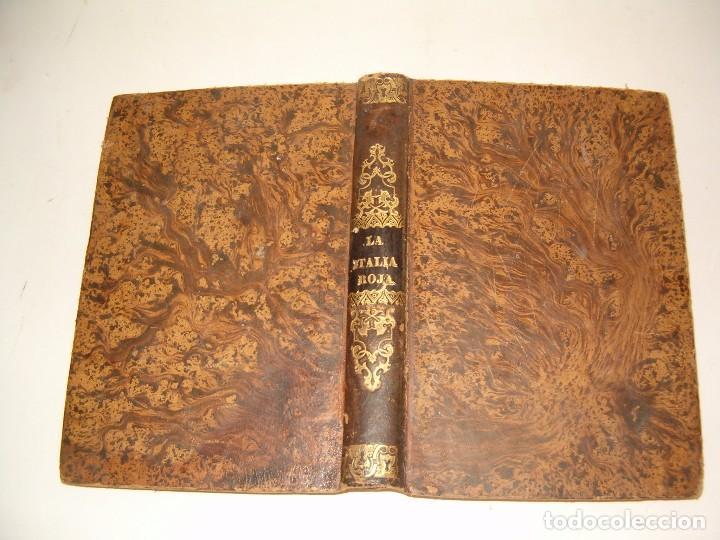 EL VIZCONDE DE ARLINCOURT, LA ITALIA ROJA. RM79296. (Libros Antiguos, Raros y Curiosos - Historia - Otros)