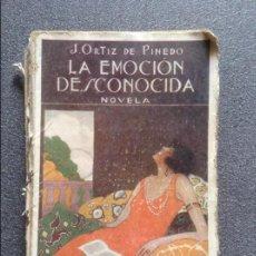 Libros antiguos: LA EMOCION DESCONOCIDA J ORTIZ DE PINEDO. Lote 78420965